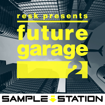 Сэмплы Sample Station Resk Presents Future Garage 2