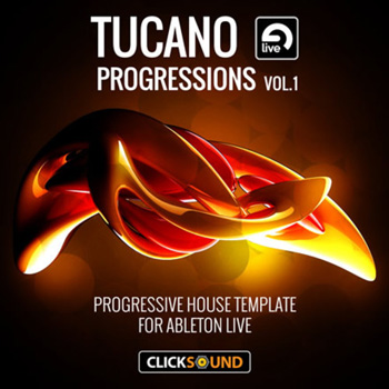 Проект Clicksound Tucano Progressions 1 for Ableton