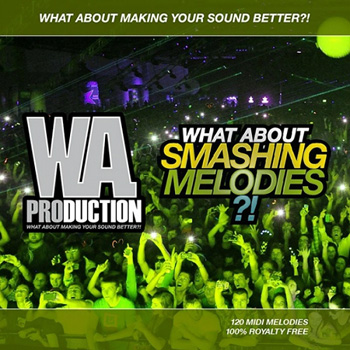 MIDI файлы WA Production What About Smashing Melodies