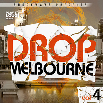 Сэмплы Shockwave Play It Loud Melbourne Drop Vol 4
