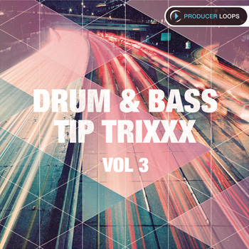 Сэмплы Producer Loops Drum & Bass Tip Trixxx Vol 3