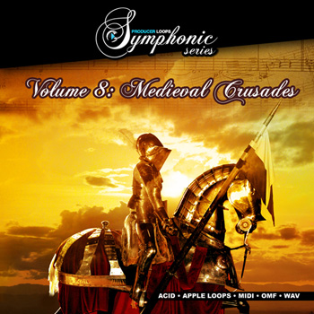Сэмплы Producer Loops Symphonic Series Vol 8 Medieval Crusades