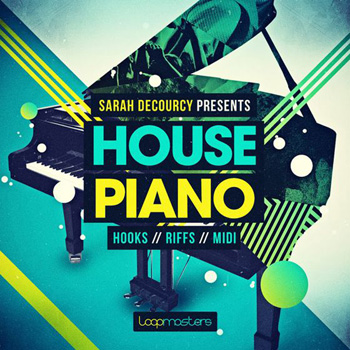 Сэмплы Loopmasters Sarah deCourcy Presents House Piano