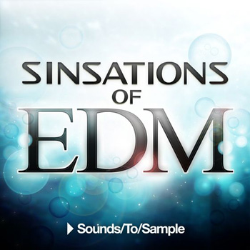 Сэмплы Sounds To Sample Sinsations of EDM