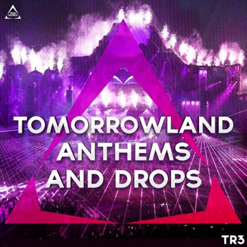 Сэмплы Triad Sounds Tomorrowland Anthems And Drops