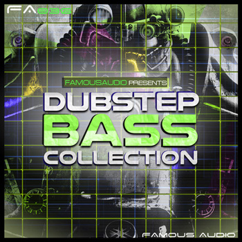 Сэмплы Famous Audio Dubstep Bass Collection