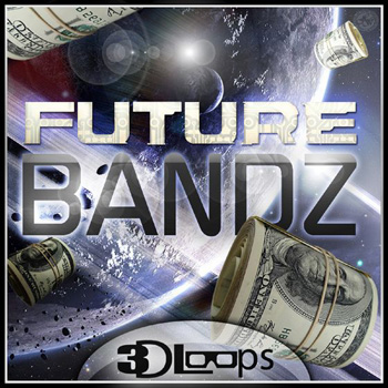 Сэмплы 3D Loops Future Bandz