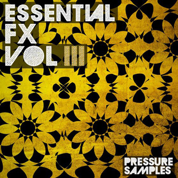Сэмплы эффектов Pressure Samples Essential FX Vol.3