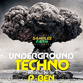 Сэмплы Samples Farm Underground Techno Produced By P-ben