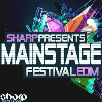 Сэмплы Sharp Mainstage Festival EDM