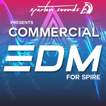 Пресеты Spartan Sounds Presents Chart Topping EDM Vol 1 for Spire
