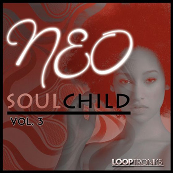 Сэмплы Looptroniks Neo Soul Child Vol.3