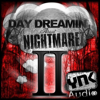 Сэмплы  YnK Audio Day Dreamin About Nightmarez II