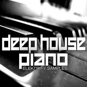 Сэмплы Elektrify Samples Deep House Piano