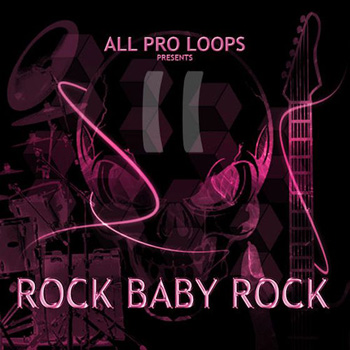 Сэмплы All Pro Loops Rock Baby Rock 2