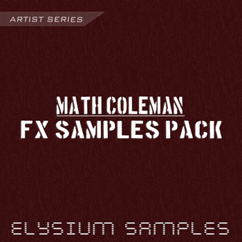Сэмплы эффектов Elysium Samples Math Coleman FX Samples Pack