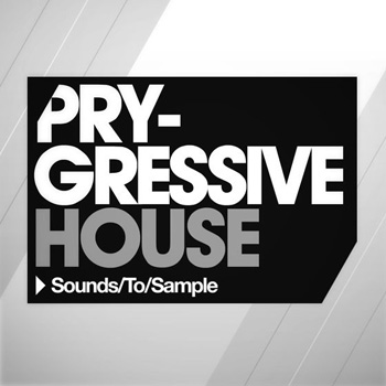 Сэмплы Sounds to Sample Pry Gressive House