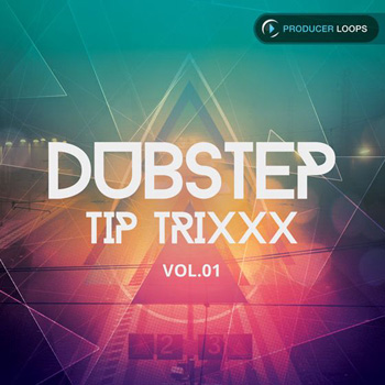 Сэмплы Producer Loops Dubstep Tip Trixxx Vol 1