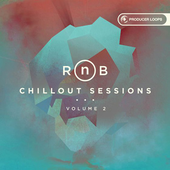 Сэмплы Producer Loops RnB Chillout Sessions Vol 2