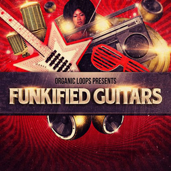 Сэмплы Organic Loops Funkified Guitars