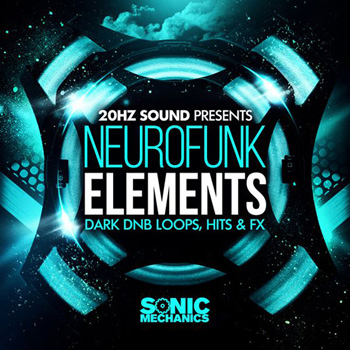 Сэмплы Sonic Mechanics 20Hz Sound Neurofunk Elements