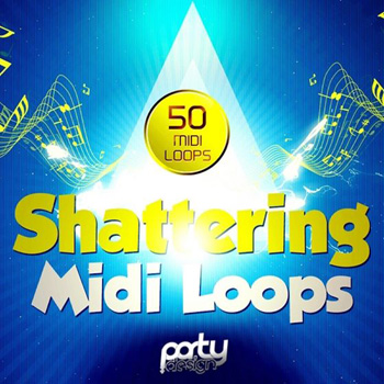 MIDI файлы - Party Design Shattering MIDI Loops