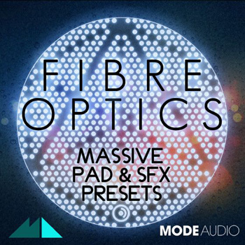 Пресеты ModeAudio Fibre Optics Massive Pad and SFX Presets
