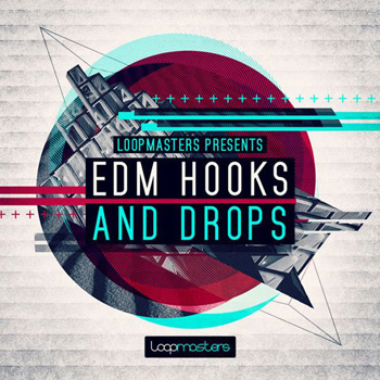 Сэмплы Loopmasters EDM Hooks and Drops