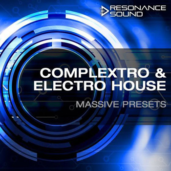 Пресеты Resonance Sound Complextro & Electro House Massive Presets