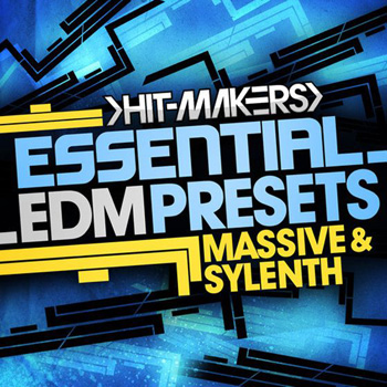 Пресеты Hit-Makers Essential EDM Presets