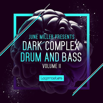 Сэмплы Loopmasters June Miller Dark Complex Drum Bass Vol.2