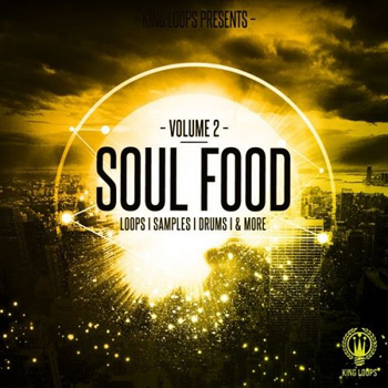 Сэмплы King Loops Soul Food Vol.2