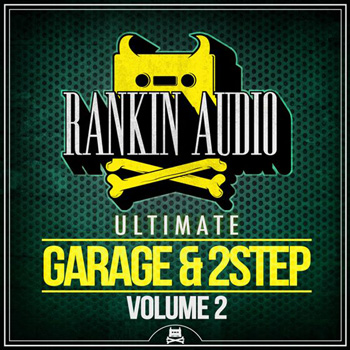 Сэмплы Rankin Audio Ultimate Garage and 2 Step Vol.2