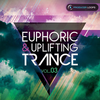 Сэмплы Producer Loops Euphoric and Uplifting Trance Vol.3