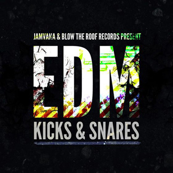 Сэмплы Jamvana and Blow The Roof Off Records Present EDM Snares and Kicks