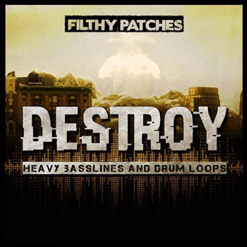 Сэмплы Filthy Patches Destroy