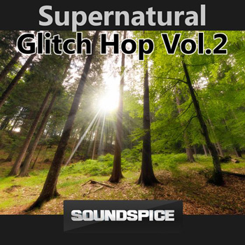 Сэмплы Soundspice SuperNatural Glitch Hop Vol.2