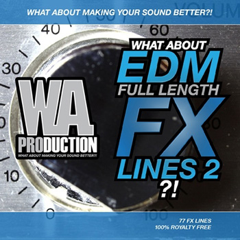 Сэмплы эффектов -  WA Production What About EDM Full Length FX Lines 2