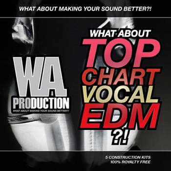 Сэмплы WA Production What About Top Chart Vocal EDM