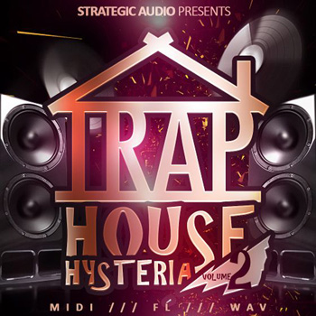 Сэмплы Strategic Audio Trap House Hysteria Vol.2