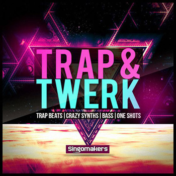 Сэмплы Singomakers Trap and Twerk (Ableton Live)