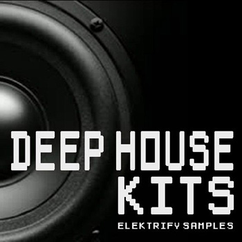 Сэмплы Elektrify Samples Deep House Kits