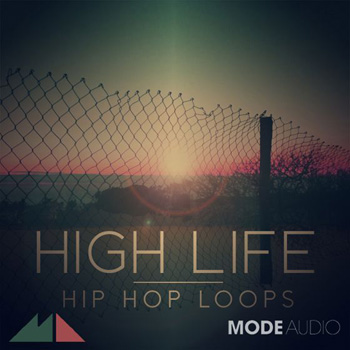 Сэмплы ModeAudio High Life Hip Hop Loops