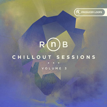 Сэмплы Producer Loops RnB Chillout Sessions Vol.3