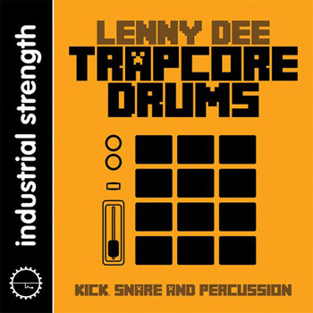Сэмплы Industrial Strength Records Lenny Dee Trapcore Drums