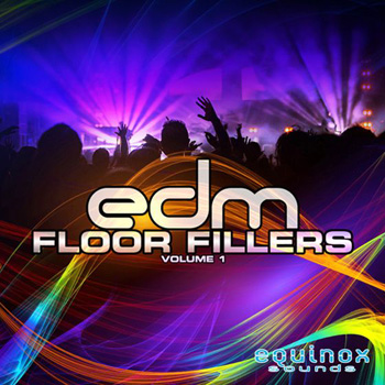 Сэмплы Equinox Sounds EDM Floor Fillers Vol.1