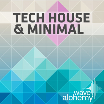 Сэмплы Wave Alchemy Tech House and Minimal