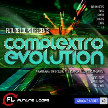 Сэмплы Future Loops Complextro Evolution