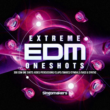 Сэмплы Singomakers Extreme EDM One-Shots