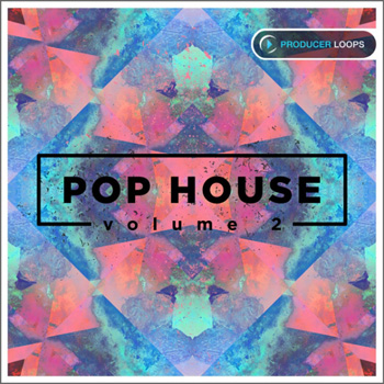 Сэмплы Producer Loops Pop House Vol.2